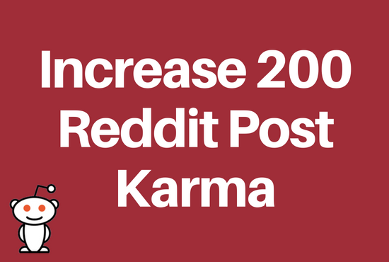 I will increase 200 Link Karma of your Reddit Account
