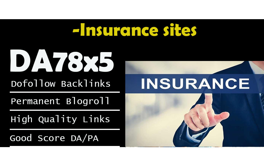 Give Link DA78x5 Site Blogroll Permanent INSURANCE