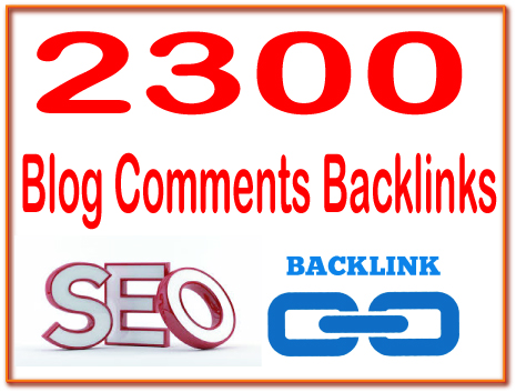 Get You 2300 HQ. Blog comments PR7 to PR10 Backlinks Boost SEO Ranking