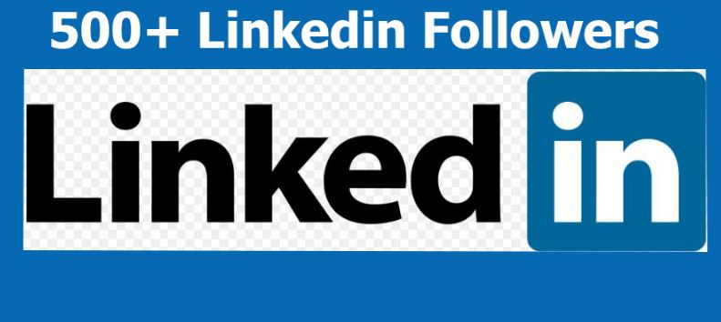 Buy real active and high quality 500+ LinkedIn Follow...