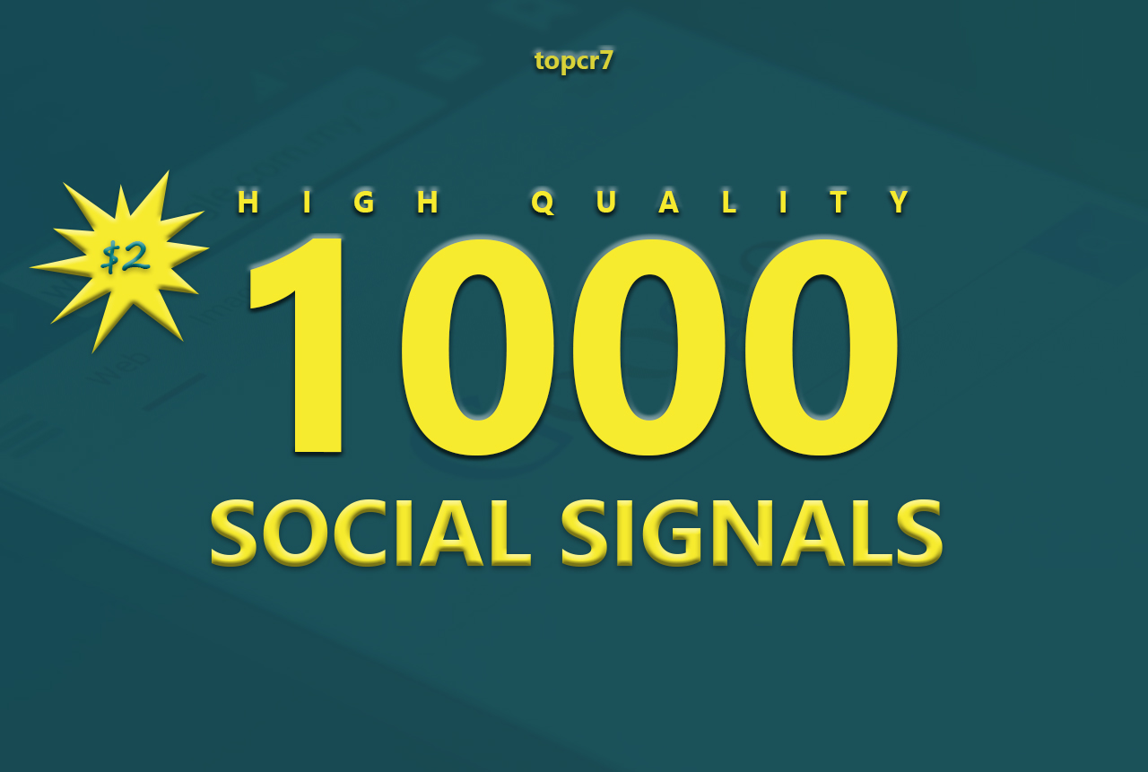 1000 High Quality Social Signals Quality From The Best Social media Website