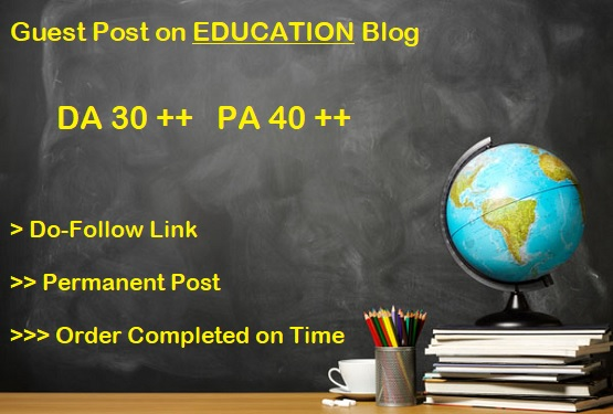 Guest Post on DA 30 plus Education blog writing + posting