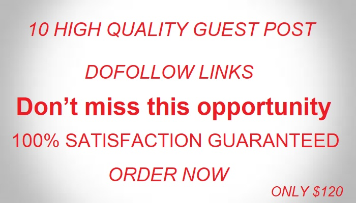 Write and Publish guest post on 10 High authority web...