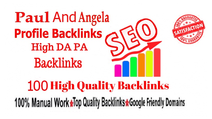 I will 100 Paul And Angela Profile Back Links