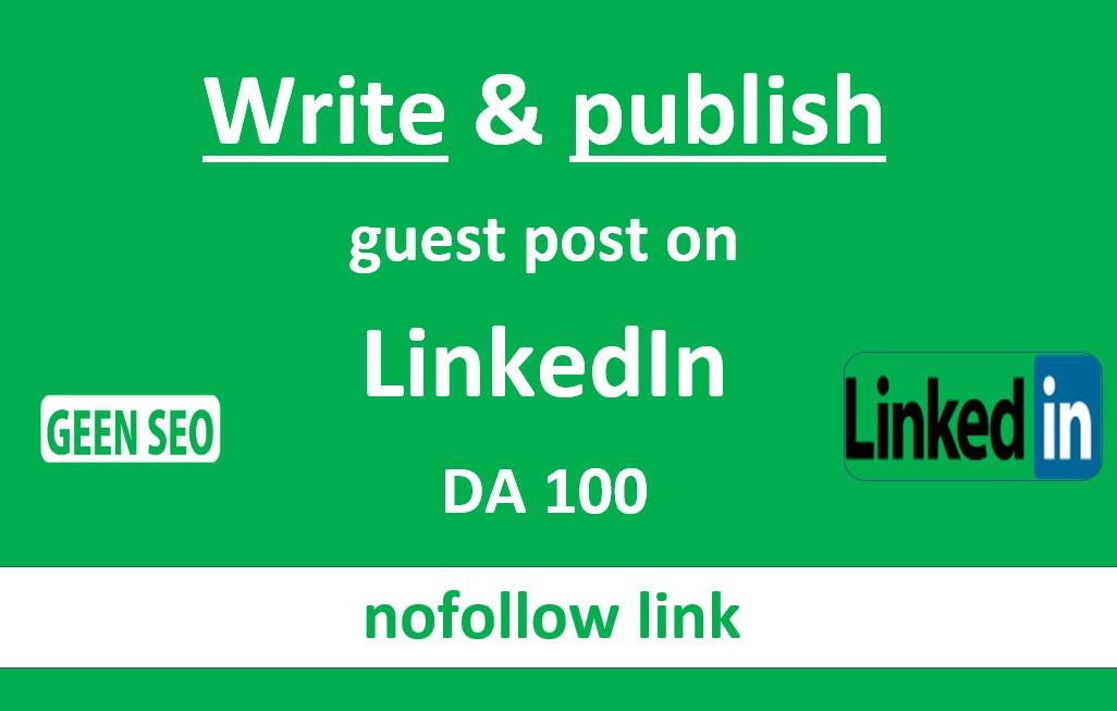 Write and publish guest post on Linkedin DA100