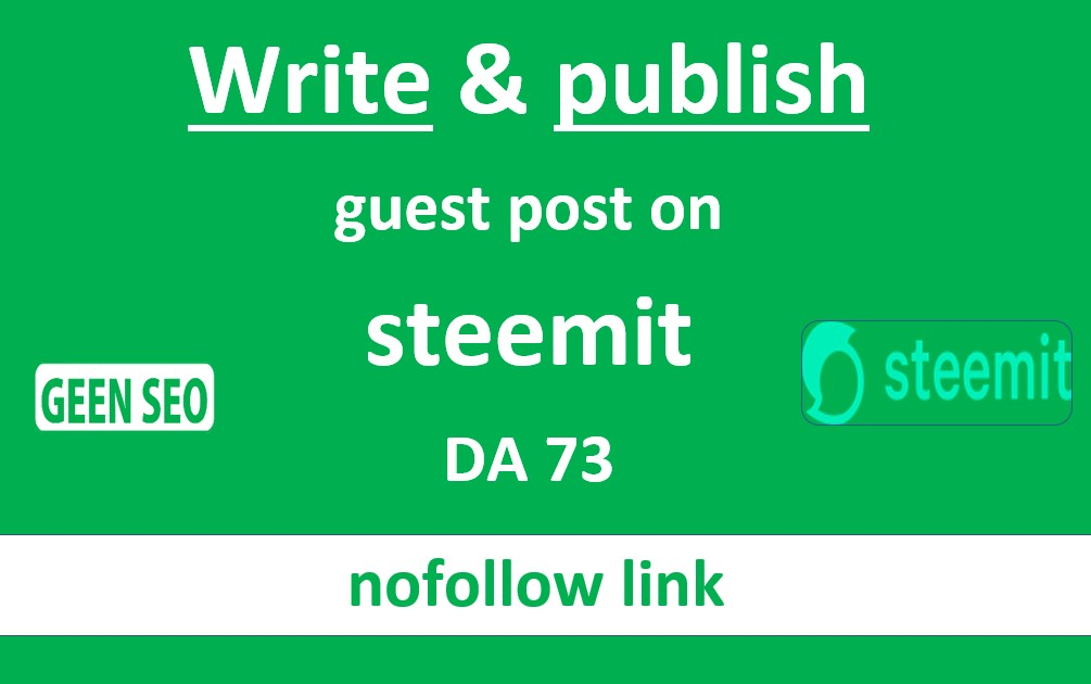 Write and publish guest post on steemit DA73