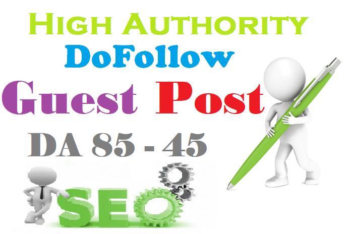 Do 5 write & publish High Authority DoFollow Blog Guest Post DA 85 - 45