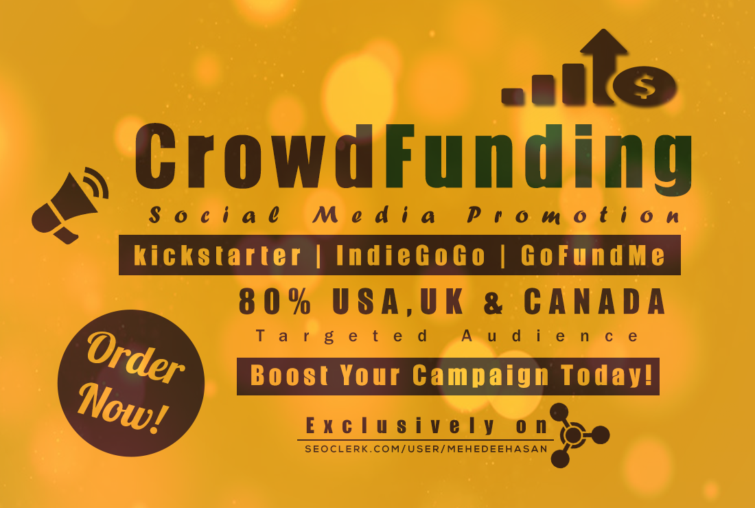 Do VIRAL Crowdfunding Promotion With Massive Social A...