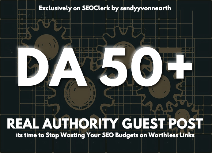 write and post one guest post on DA 50 Plus blogs