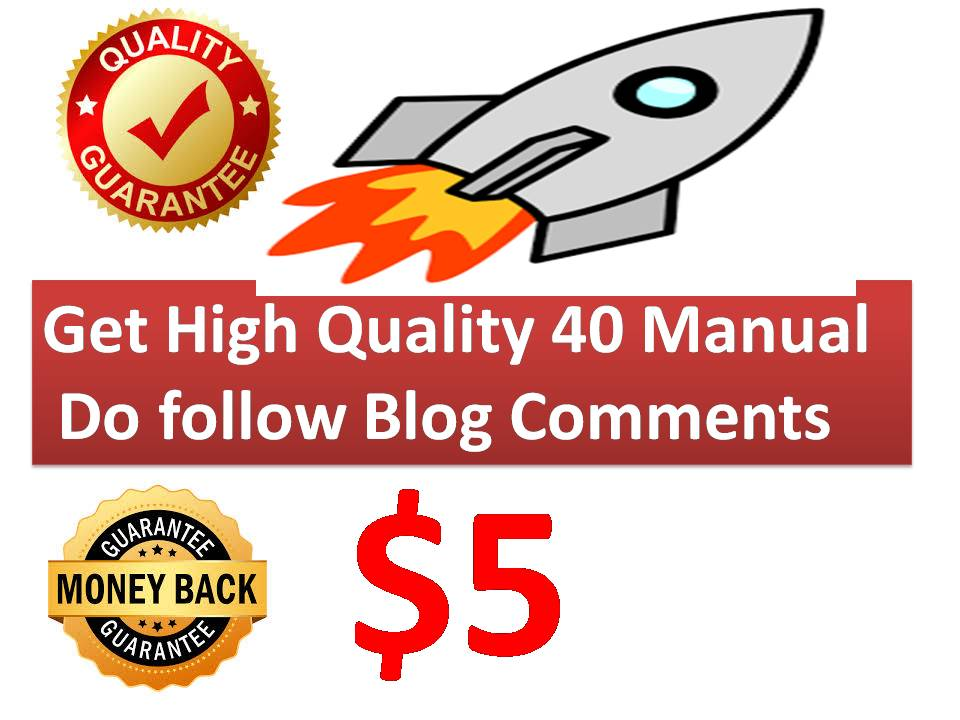 Get High Quality 40+ Manual Do follow Blog Comments B...