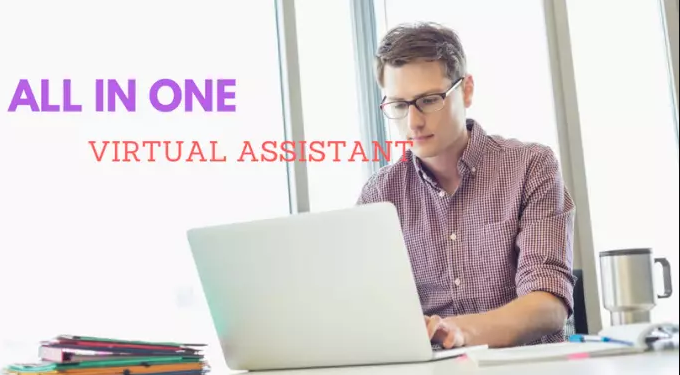 Virtual Assistant And Can Do Any Type Of Web Tasks