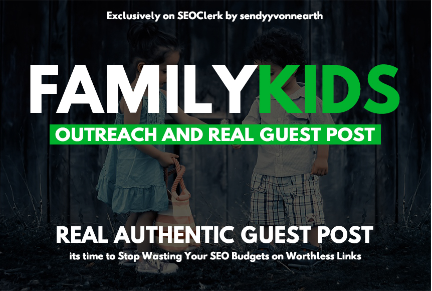 Guest Post On Family,Kids, Parenting, Mommy Niche Blog