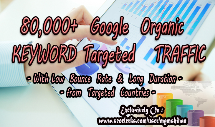 80K+ Keyword Targeted Web TRAFFIC with Low Bounce Rat...