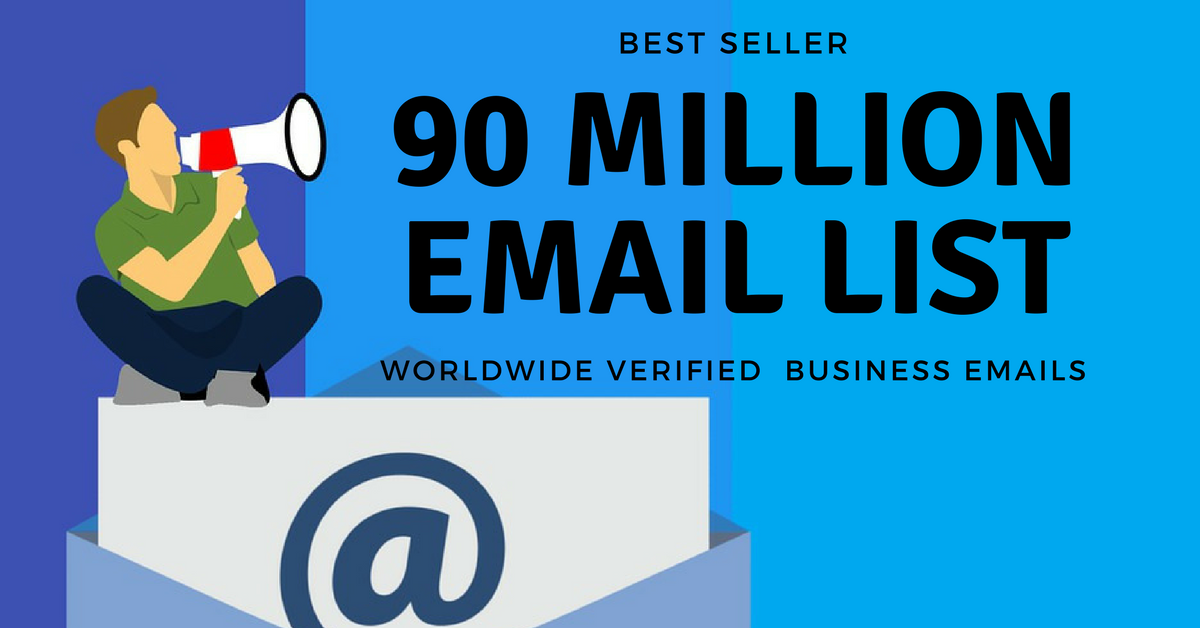will Get 90 million Email list for Marketing -Within 1 Day