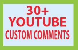 will Guaranteed 30+ You Tube Custom Comments