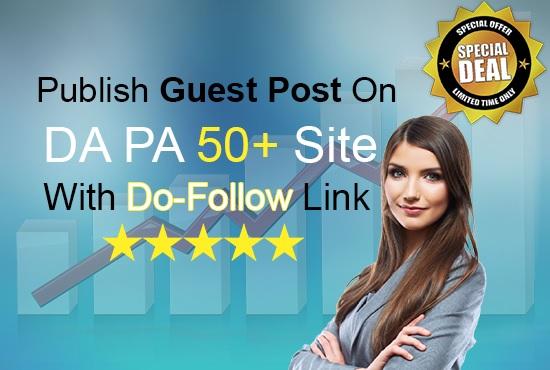 Publish Guest Post On Da Pa 50 Plus Website Dofollow ...