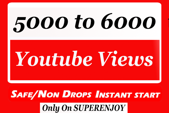 Instant 5000 to 6000 YouTube Views High Quality with extra service 1k 2k 3k 4k 5k 6k 7k 8k 9k 10K 15K 20K 25K 40K 50K 10