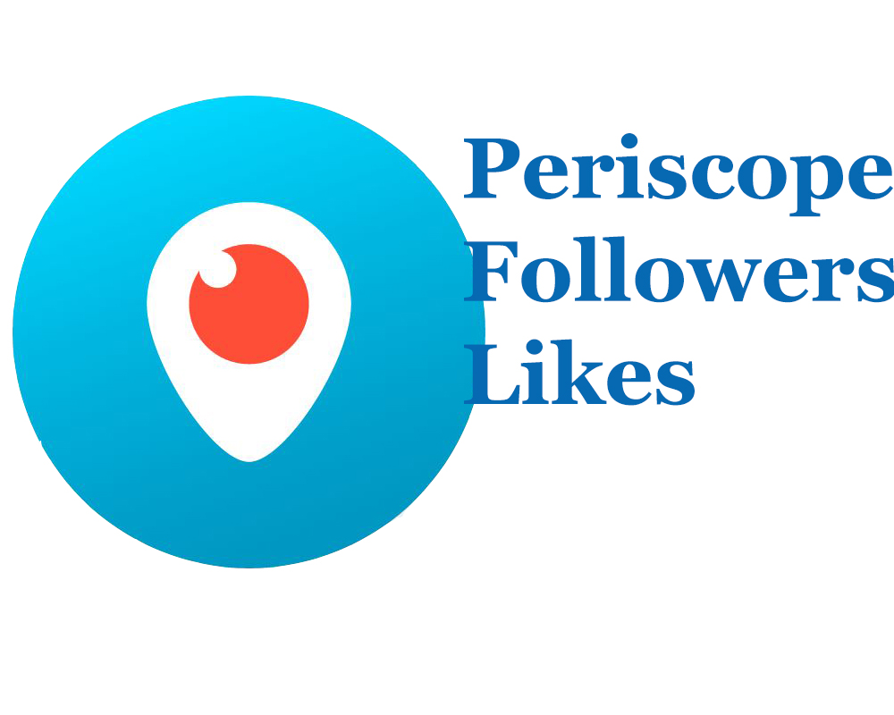 Buy 1000+ Real & HQ Periscope Followers or 5000+ ...