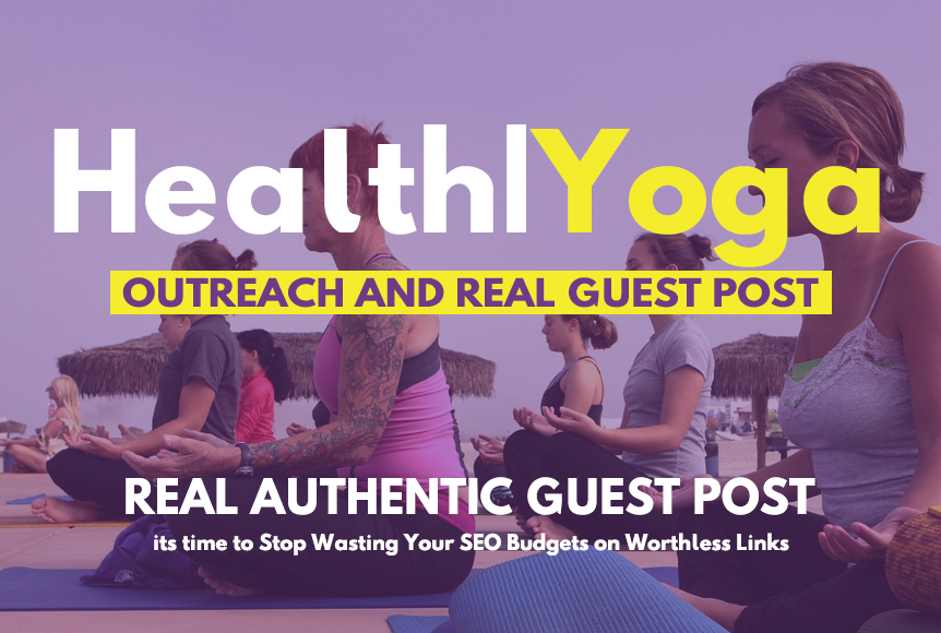 publish guest post on Health,  Doctor,  Yoga related blog