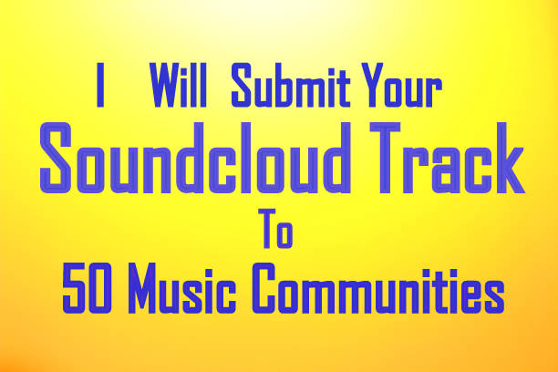 Submit your Sound cloud track to 50 Music Communities