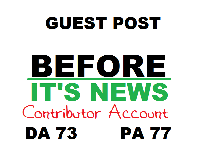Get you a DOFOLLOW backlink / guest post on BeforeIts...