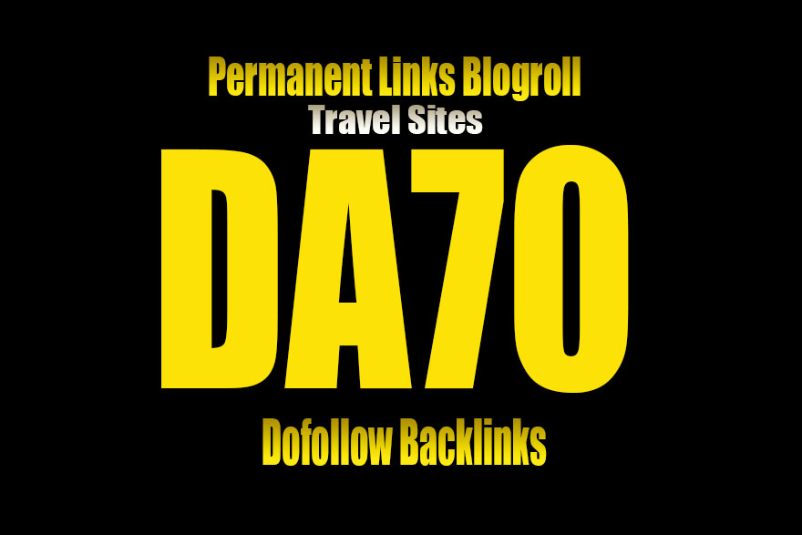 Give Your Backlink On DA70 TRAVEL blogroll or guestpo...