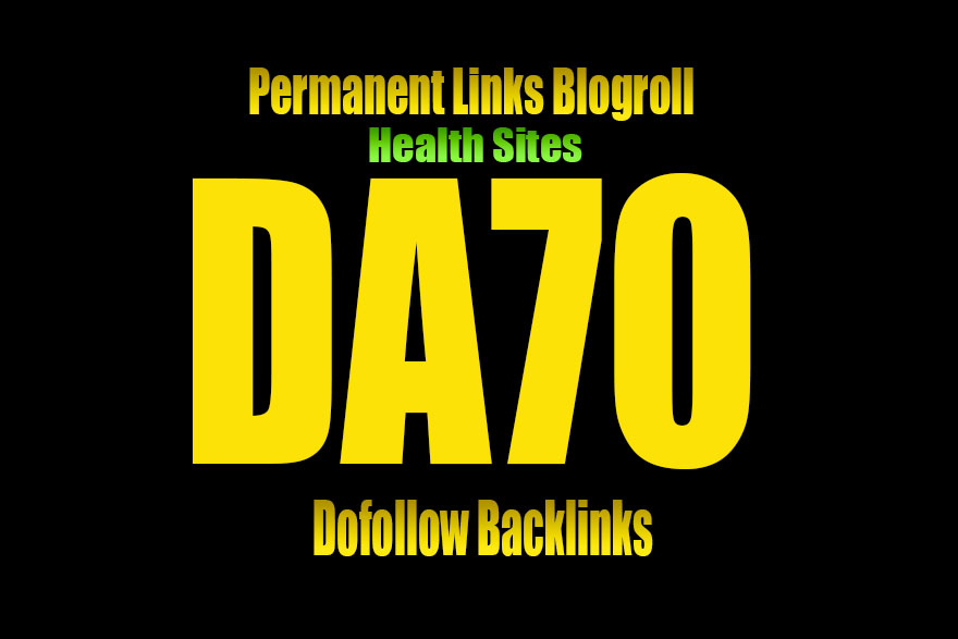 Give Link DA 70 HEALTH site blogroll or guestpost per...
