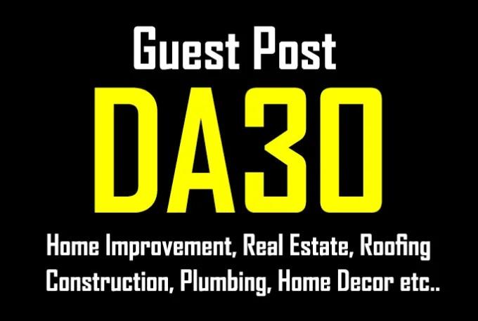 Publish A Guest Post On Da25 Home Improvement,  Garden, Real Estate Blog