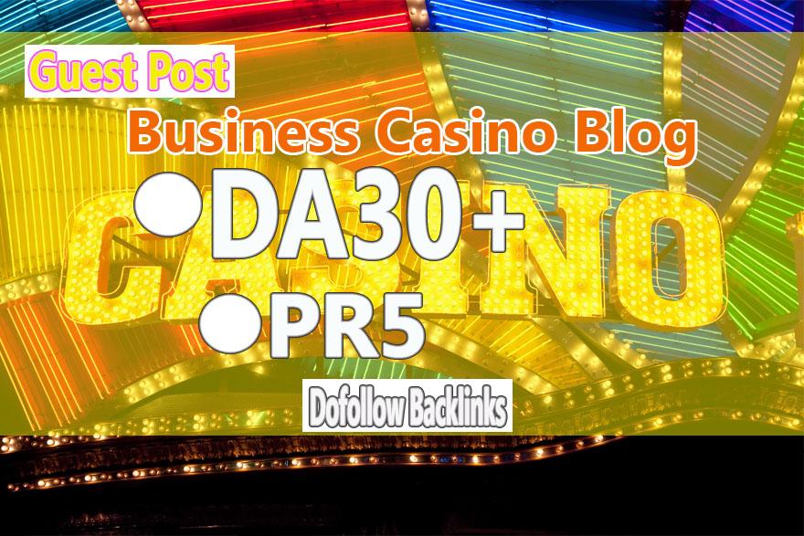 Do Guest Post In DA30 HQ casino Blog