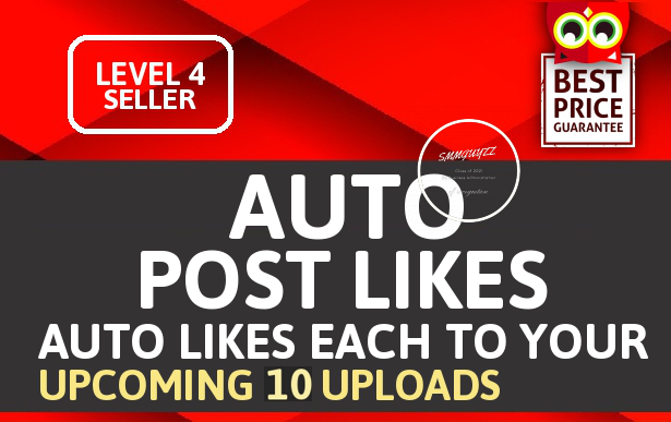 Add Automatic 100+ Likes Each 10 Upcoming content