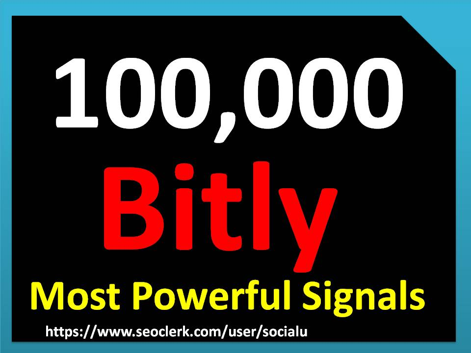 TOP 100,000 bitly SOCIAL SIGNALS With NUCLEAR SEO Package