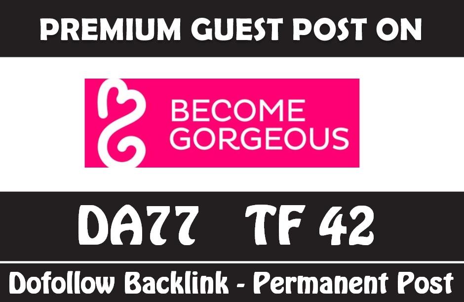 Publish Guest Post on Becomegorgeous - DA77 - Dofollo...
