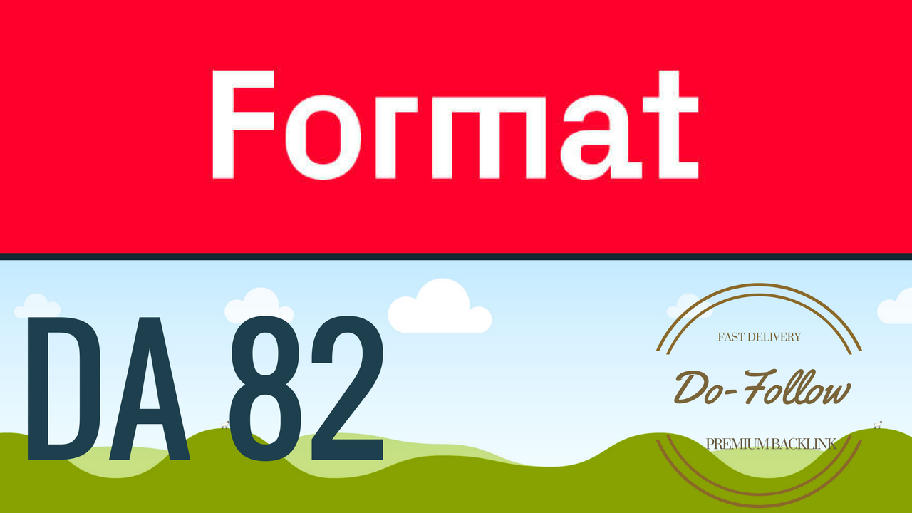 Give You a Dofollow guest post on Format. com DA 82