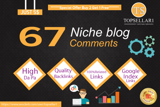 Create 67 Niche Related Blog Comments High Quality Backlinks