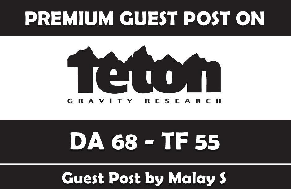 Publish Premium Guest Post on Tetongravity. com