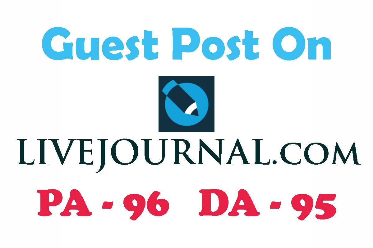 Write and Publish a Guest Post on LiveJournal having ...