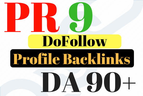 """ I Will "" Create 30 Pr9 Da 90 Dofollow Profile Backlinks Manually"