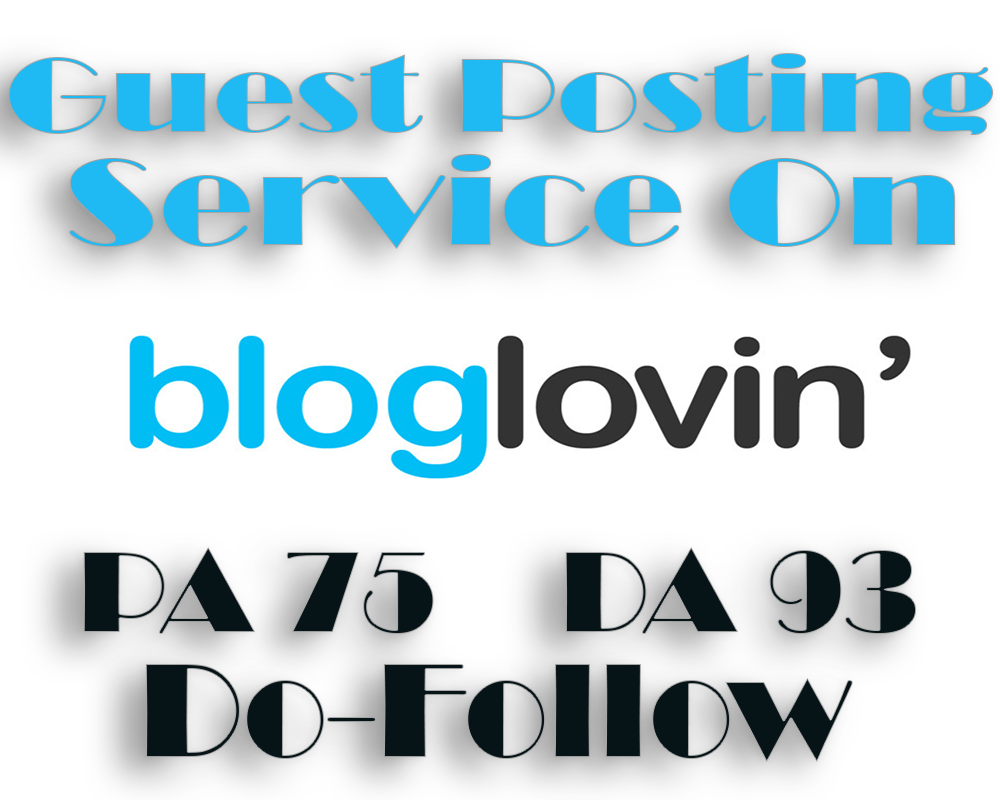 Write And Publish A Guest Post On BlogLovin With DoFo...