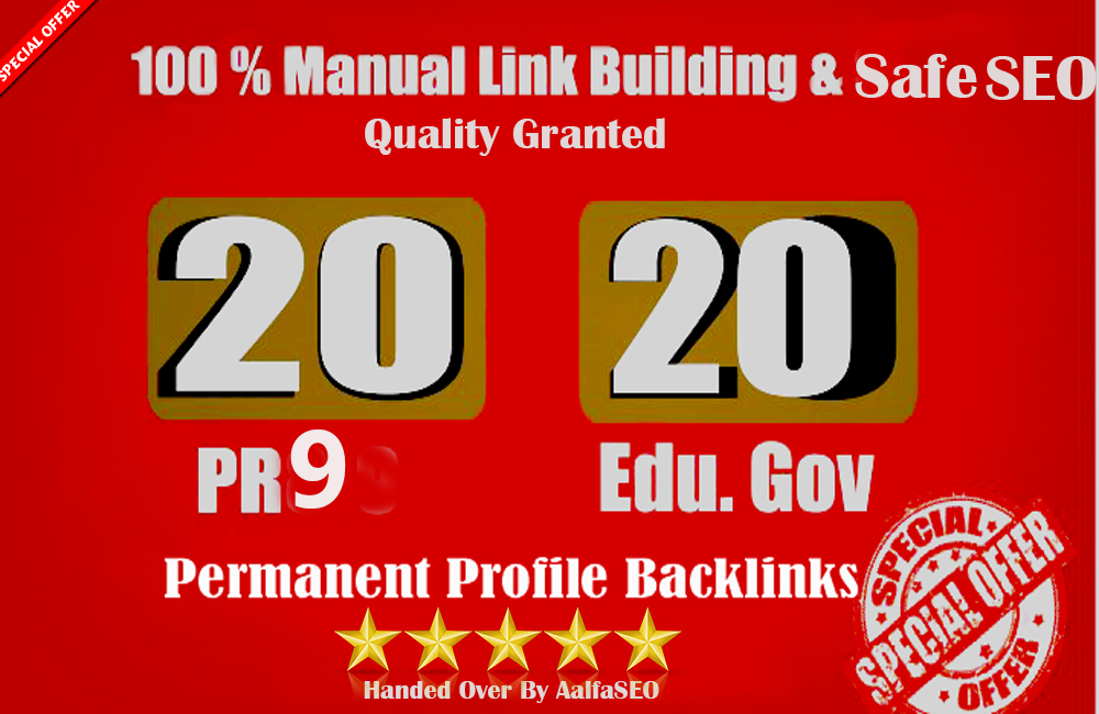 Limited OFFER-20 PR9 + 20 EDU GOV Permanent Backlinks From High Authority Domain For SEO RANK