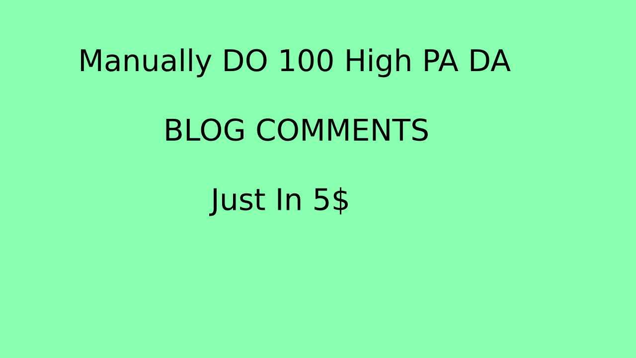 do 100 manual high PA DA blog comment
