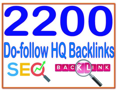 Get 2200 Do-follow High PR4-PR7 Highly Authorized Google Dominating Backlinks