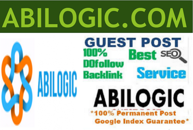 Publish a Guest Post On Abilogic. com with dofollow l...