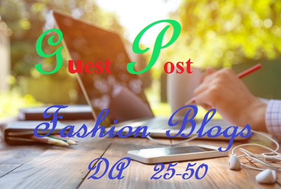 Guest Post On 25 To 50 High Authority Fashion Blogs