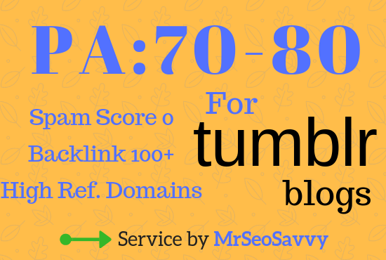 Boost Your SEO Rankings - GET 3 Expired PA 70-80 + BONUS Tumblr Blogs