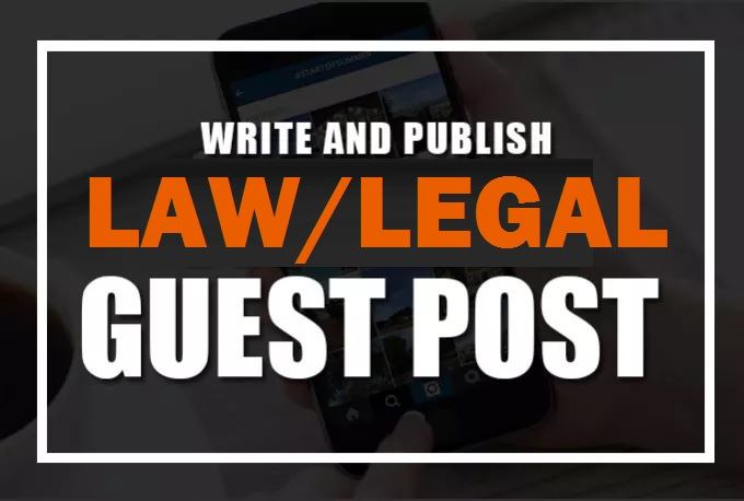 Publish Da43 Legal Niche Guest Blog Post