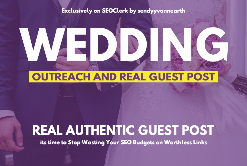 Wedding Guest Posting on High Domain Authority Blog S...