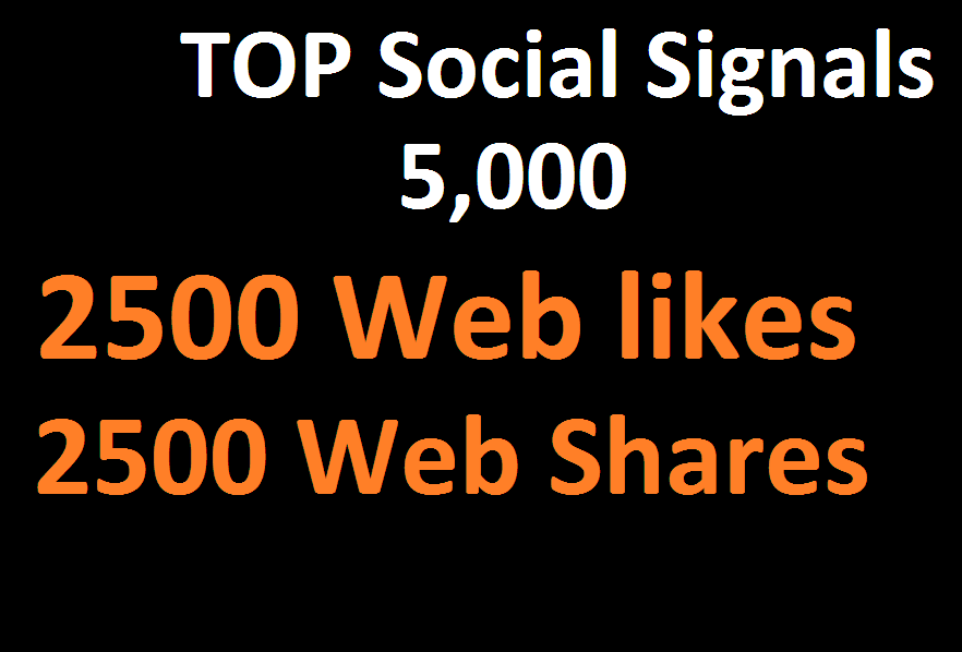 5,000 Social Signals From Top 1 Social Media Websites...
