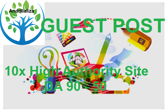 Write & Publish 7x High Authority Guest Post Da90 To 50,  Not Pbn, From Real Sites