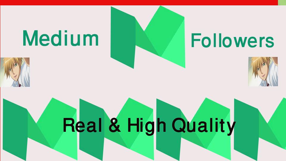 get 500+Medium Followers High Quality+1000 claps Inst...