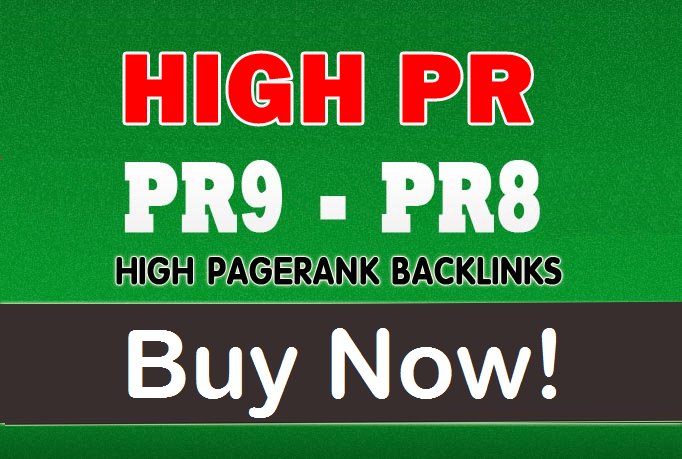 20 PR9 - PR8 High Authority Backlinks - Limited Time ...